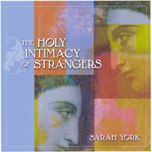 The Holy Intimacy of Strangers